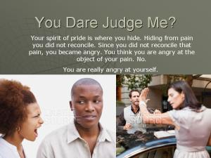 You Dare Judge Me2
