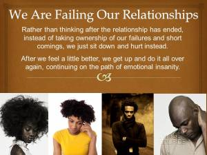 We Are Failing Our Relationships2