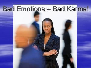 Bad Emotions is Bad Karma2